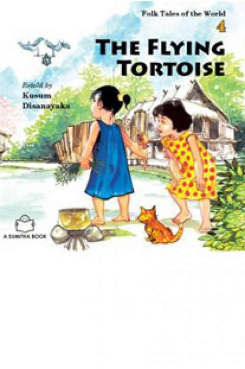 FOLK TALES OF THE WORLD 4 - THE FLYING TORTOISE