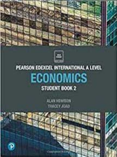 PEARSON EDEXCEL INTERNATIONAL AL ECONOMICS ST BK 2